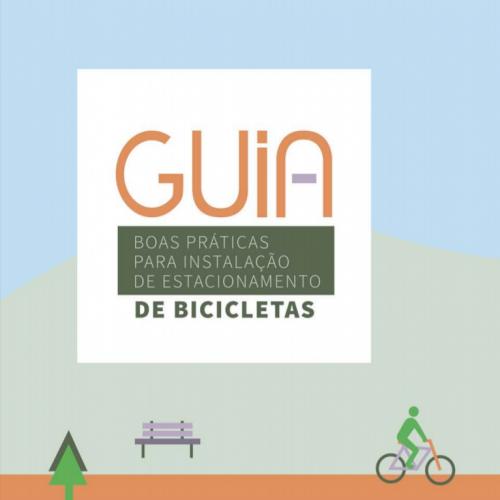 Guia de Boas Práticas para Instalação de Estacionamento de Bicicletas